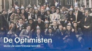 Amsterdam Noord Vrij: De Optimisten