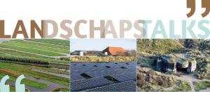 Landschapstalks – deel 1: Energietransitie & cultuurlandschap