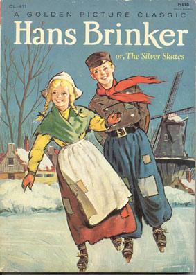 Omslag van 'Hans Brinker or The Silver Skates', van Mary Mapes Dodge.