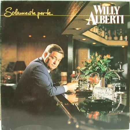 Willy Alberti, 'Solamente per te'