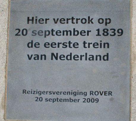 Hier vertrok op 20 september 1839 de eerste Nederlandse trein.