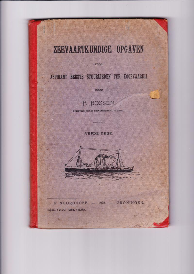 Zeevaartkundig studieboek, door Pieter Bossen.