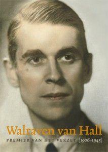 Boekomslag 'Walraven van Hall, Premier van het verzet' geschreven door Erik Schaap