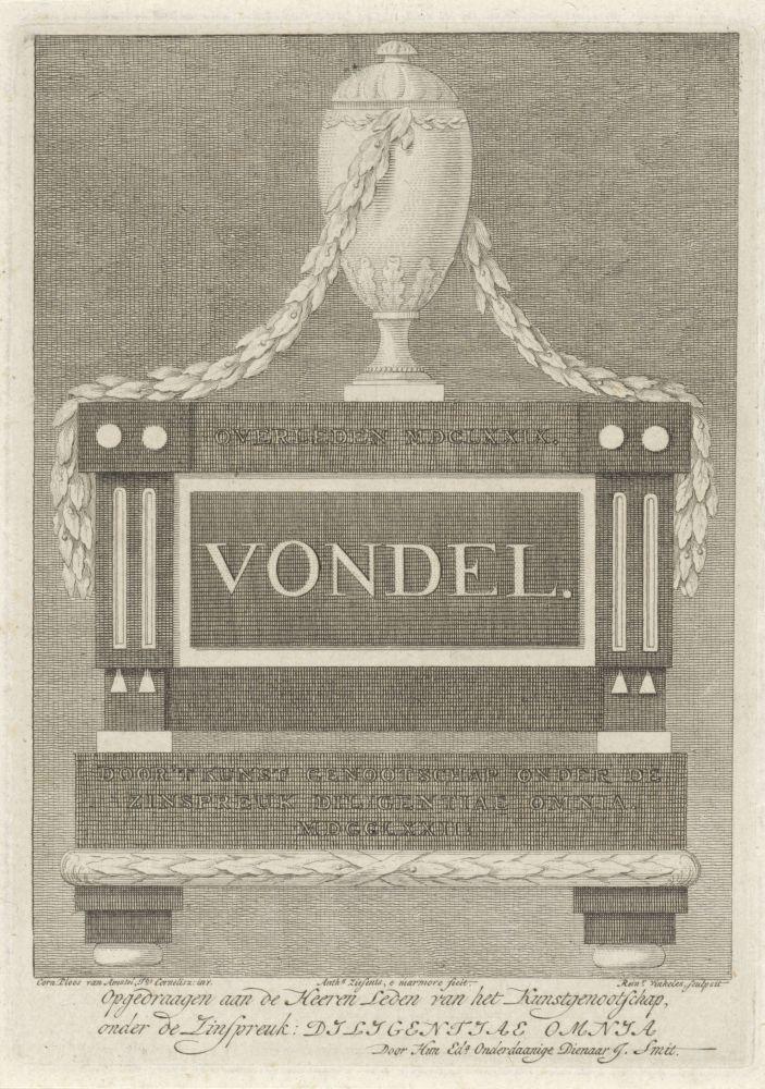 Gedenkteken geplaatst boven het graf van Joost van den Vondel, in de Nieuwe Kerk te Amsterdam. Reinier Vinkeles, naar Cornelis Ploos van Amstel, Anthony Ziesenis, 1772